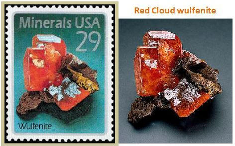 Wulfenite on a US stamp: In 1992, the USPS issued a set of four 29 cent stamps with mineral specimen from the Smithsonian Museum in Washington D.C. The museum specimen from the Red Cloud Mine on the right was one of the featured minerals.